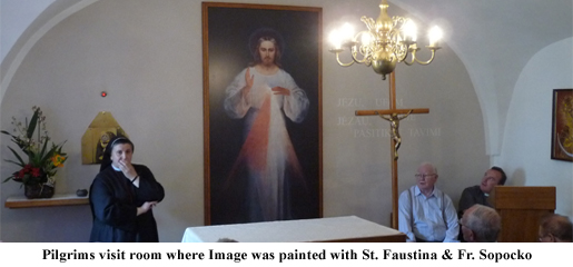 In this room the original Image was painted with St.Faustina, Fr.Sopocko present