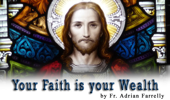 Your faith is your wealth Image